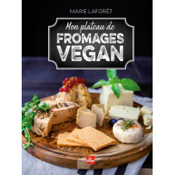 mon plateau de fromages vegan Marie Laforet - éditions la plage