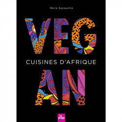 cuisines d'Afrique vegan Marie Kacouchia