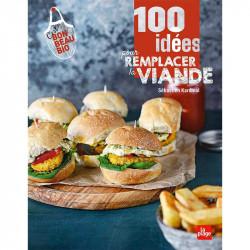 100 idées pour remplacer la viande - Sébastien Kardinal